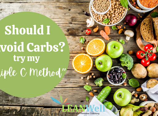 "Should I Avoid Carbs? Try my ""Triple C Method."""