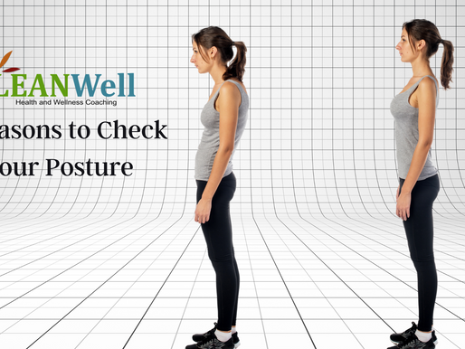 3 Reasons to Check Your Posture