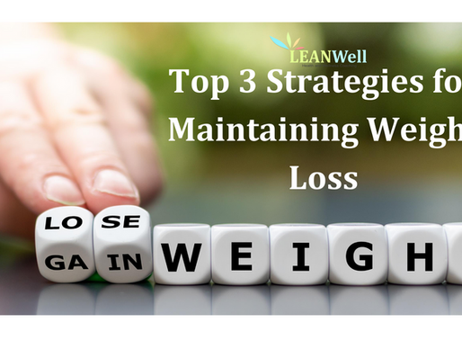 Top 3 Strategies for Maintaining Weight Loss