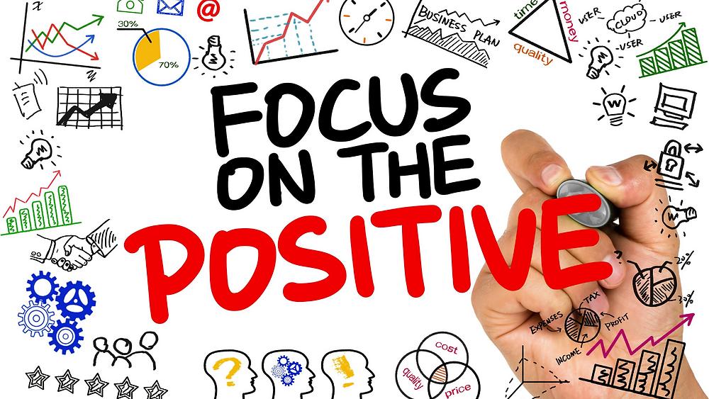 focus on the positive, hand written