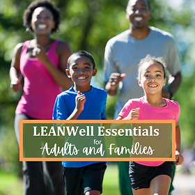 -LEANWell Essentials- Adults and Familie