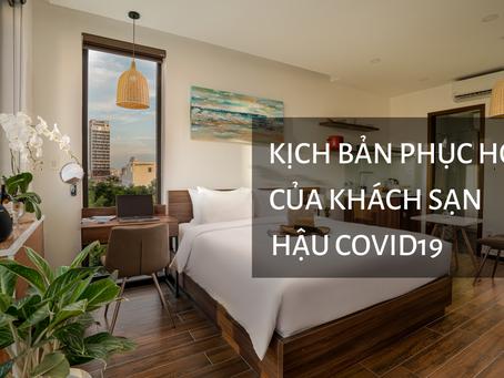 Khảo sát toàn cầu: Kịch bản nào để hồi phục các khách sạn hậu Covid19?