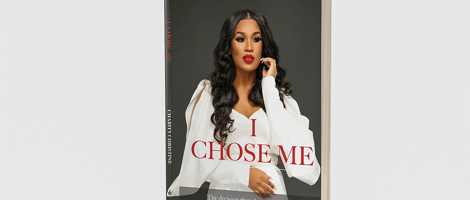 I Chose Me by Charity Christine
