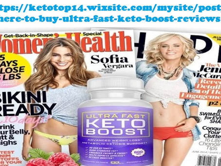 Where to buy Ultra Fast Keto Boost Reviews?