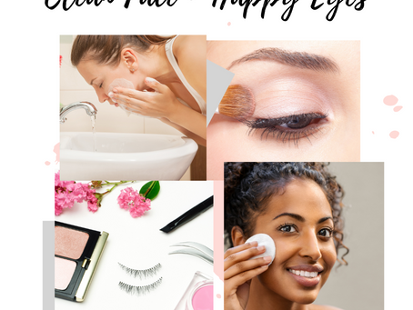 Clean Face = Happy Eyes!