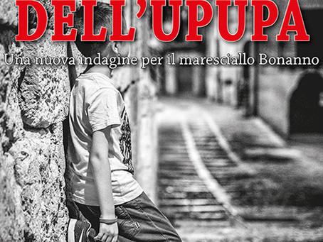 Il canto dell'upupa Torna con una nuova rognosissima indagine, l'irascibile maresciallo Bonanno