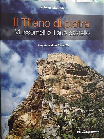 Il titano di pietra Mussomeli e il suo castello