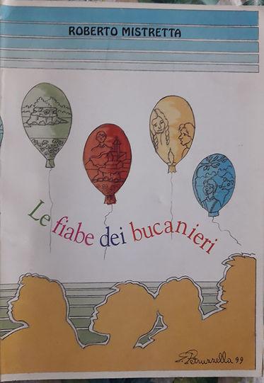 Libro di Roberro Mistretta per bambini Le fiabe dei bucanieri