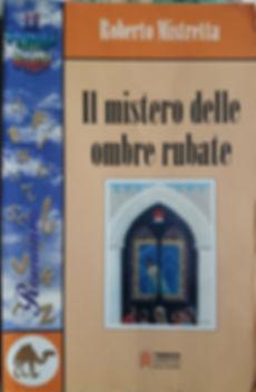 Libro di Roberto Mistretta Il mistero delle ombre rubate