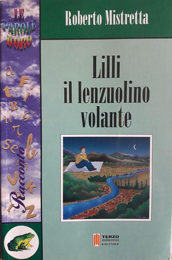 Libro di Roberro Mistretta per bambini Lilli il lenzuolin volante
