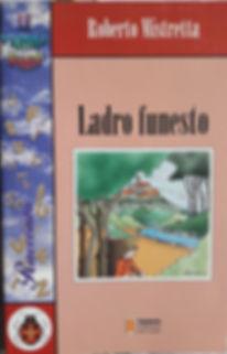 Libro di Roberro Mistretta per bambini Ladro funesto