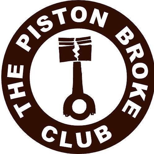 The Piston Broke Club Decal