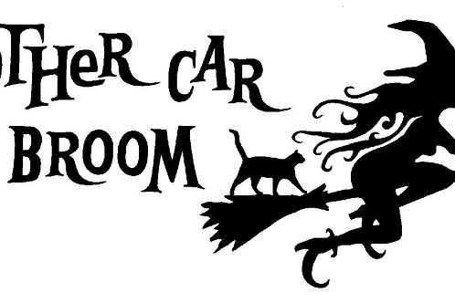 My Other Car is a Broom Decal