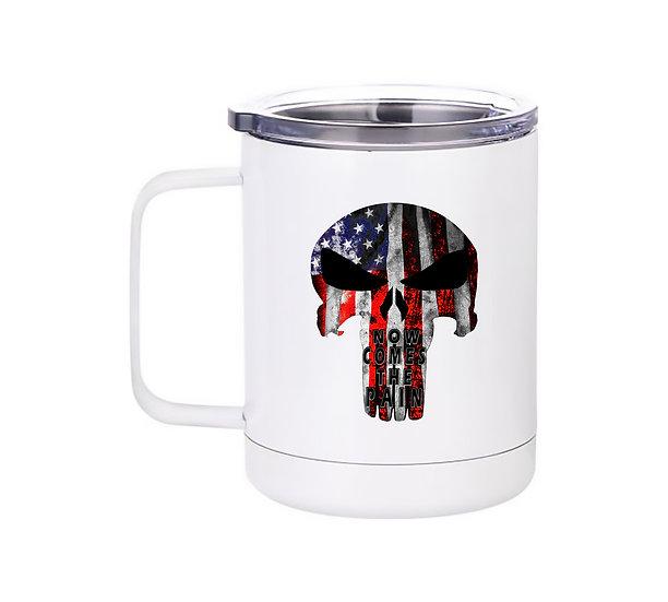 Now Comes The Pain - 10oz Coffee Mug/20oz Tumbler
