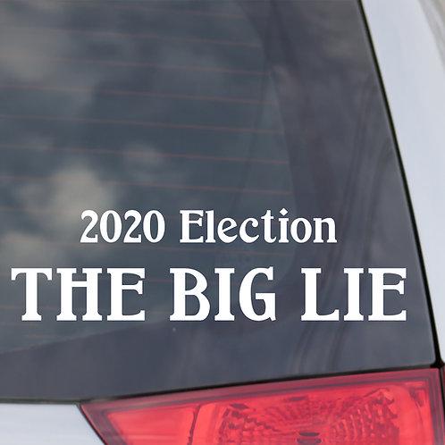 The Big Lie Window Decal