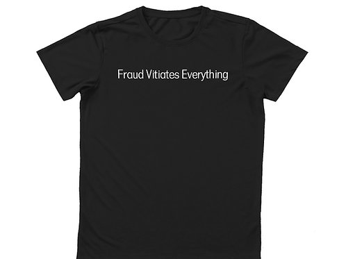Fraud Vitiates Everything