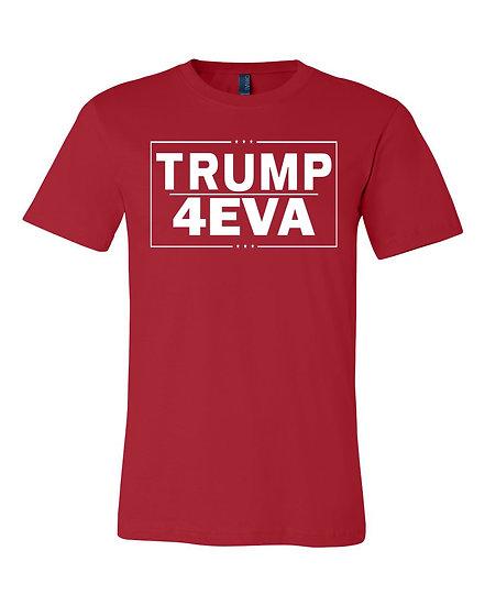 Trump 4EVA