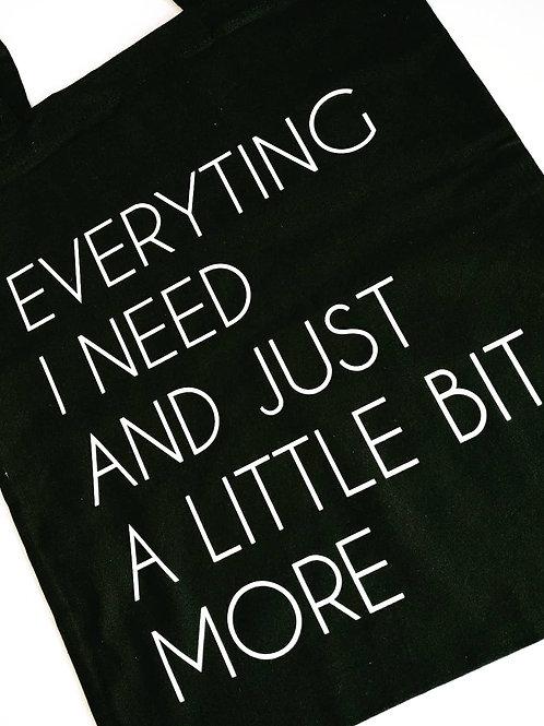 Katoenen draagtas 'Everything I Need'