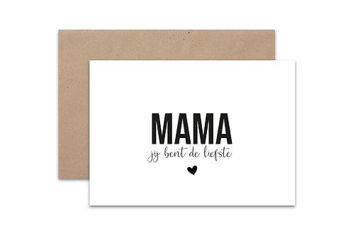 Postkaart 'MAMA jij bent de liefste'
