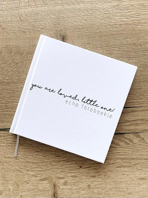 Invulboek   You are loved, little one! - Echo fotoboekje