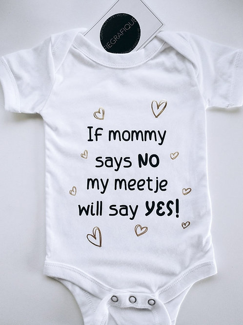 Romper 'If mommy says NO'