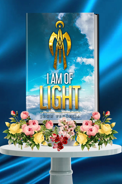 I Am of Light - Hardcover Edition