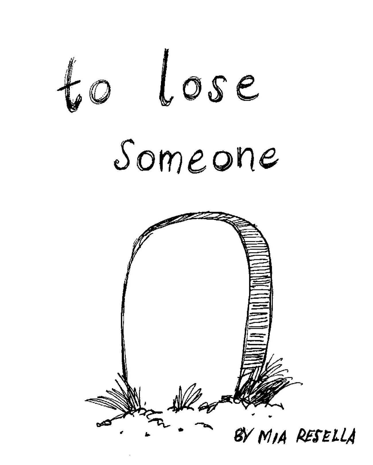 To Lose Someone