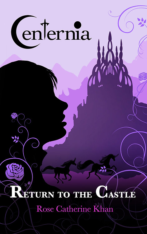 Centernia: Book One: Return to the Castle, signed