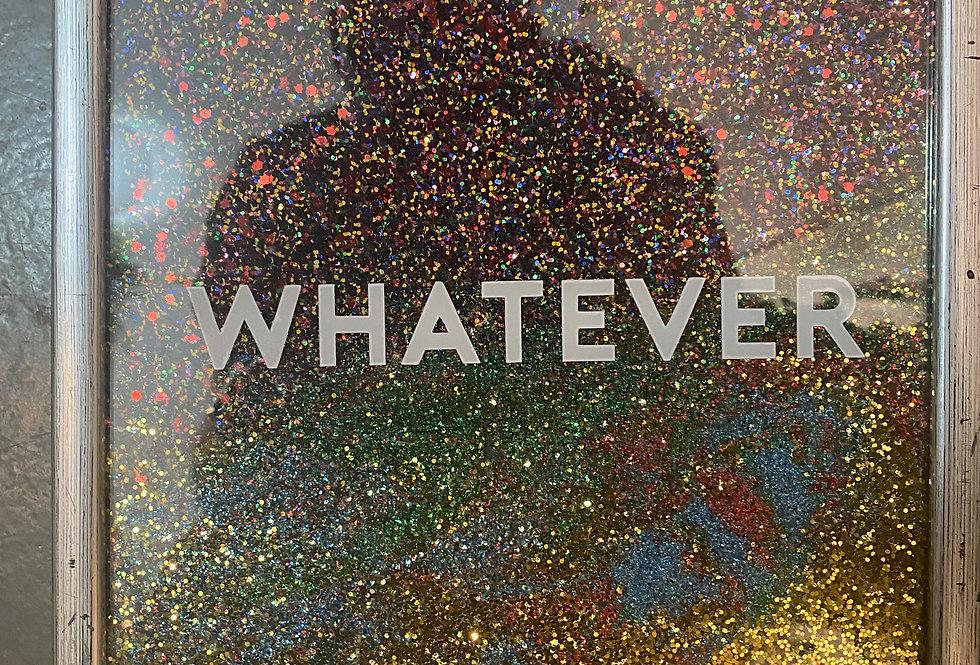 Whatever Framed Small Glitter