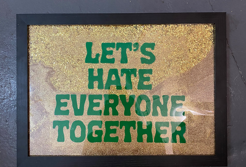 Hate Together Glitter