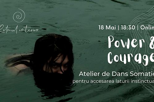 Power&Courage - Atelier de Dans Somatic pentru accesarea laturii instinctuale