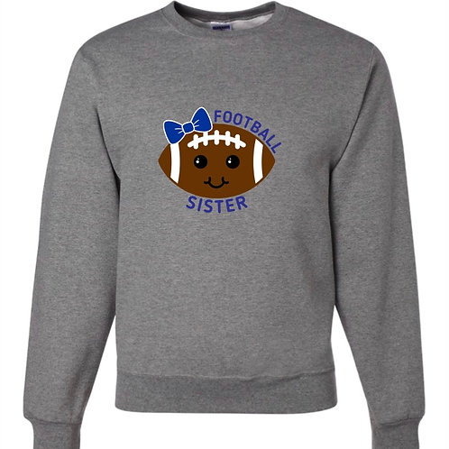 """Football Sister"" Crewneck Sweatshirt"