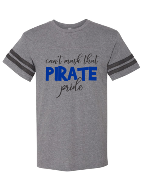 """""""Can't Mask Pirate Pride"""" Adult Football Jersey Tee"""