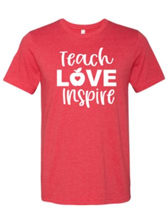 """""""Teach. Love. Inspire."""" Adult Short Sleeve Tee"""