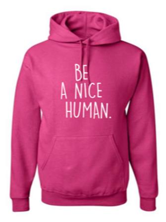 """Be A Nice Human"" Youth Hooded Sweatshirt"