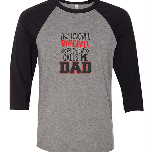 """Favorite Baseball Player Dad"" Baseball Tee"