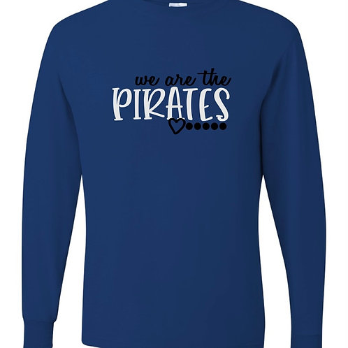 """""""We Are the Pirates"""" Adult Long Sleeve Tee"""