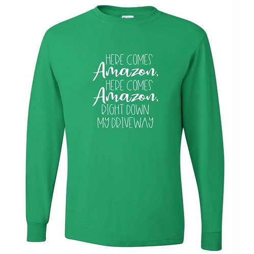"""Here Comes Amazon"" Adult Long Sleeve Tee"