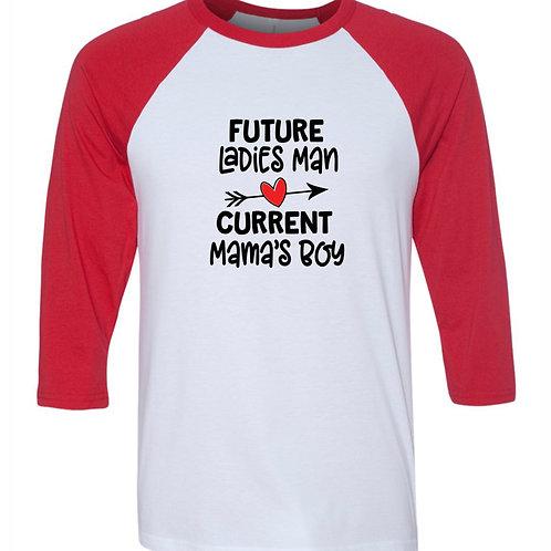 """""""Future Ladies Man"""" Baseball Tee"""