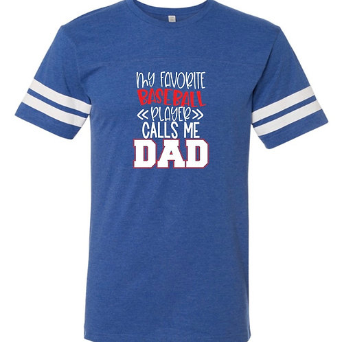 """""""Favorite Baseball Player Dad"""" Jersey Tee"""