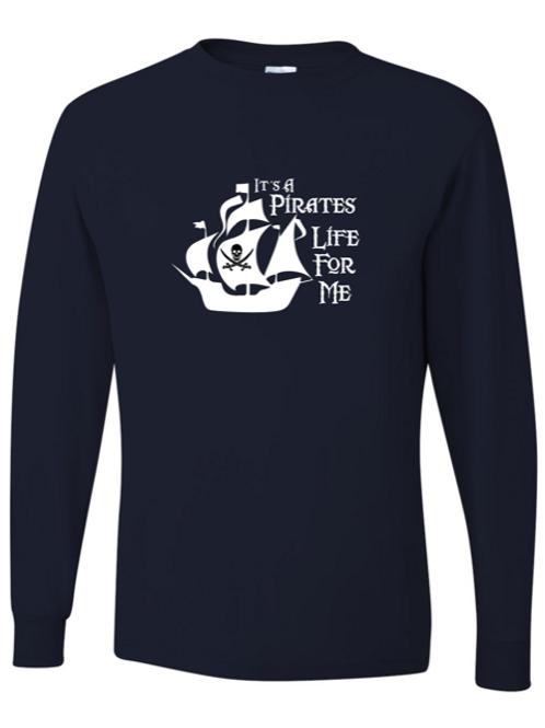 """Pirates Life"" Adult Long Sleeve Tee"