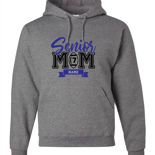 """Senior Mom"" Hooded Sweatshirt"