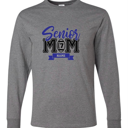"""Senior Mom"" Long Sleeve Tee"