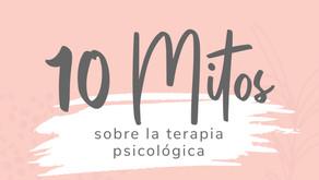 Diez mitos sobre la terapia psicológica: