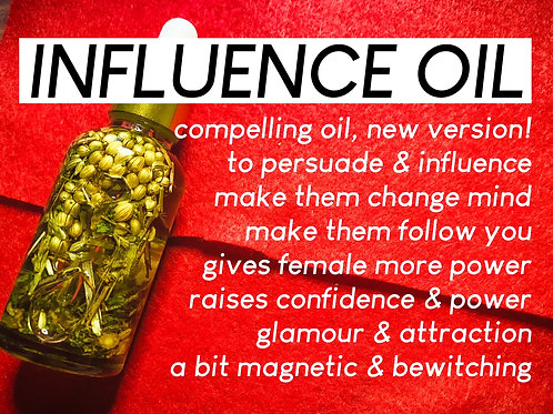 Influence, Charm & Compelling Oil