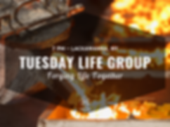 Tuesday Life Group.png