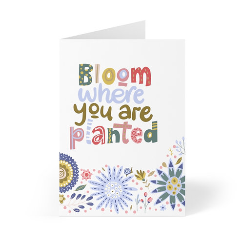 Bloom Where you are Planted Greeting Cards (8 pcs)