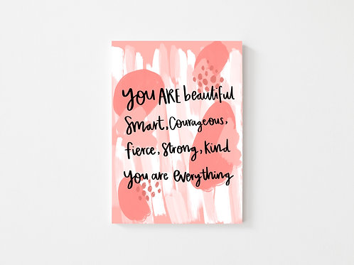 You ARE Beautiful and the rest.