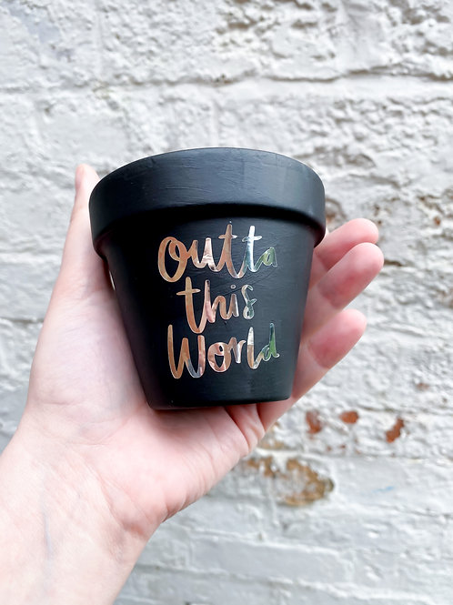 Outta this world pot