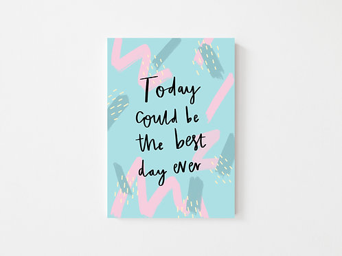 Today could be